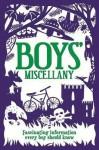 Boys' Miscellany - Martin Oliver