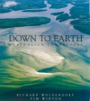 Down to Earth: Australian Landscapes - Tim Winton, Richard Woldendorp