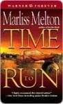 Time to Run - Marliss Melton
