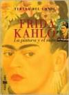 Frida Kahlo - Teresa Del Conde