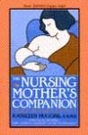 The Nursing Mother's Companion - Kathleen Huggins, Hariette Hartigan