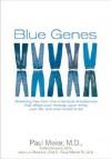 Blue Genes - Paul D. Meier, Todd Clements, Jean-Luc Bertrand, David Mandt Sr.