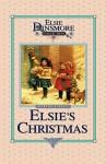 Christmas with Grandma Elsie - Martha Finley