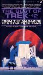 The Best of Trek: From the Magazine for Star Trek Fans (Best of Trek, #12) - Walter Irwin, G.B. Love
