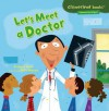 Let's Meet a Doctor - Bridget Heos, Mike Moran