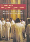 Stewards of God's Mysteries: Priestly Spirituality in a Changing Church - Paul J. Philibert