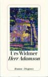Herr Adamson - Urs Widmer