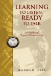 Learning to Listen, Ready to Talk: A Pilgrimage Toward Peacemaking - Harold Heie