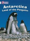 Antarctica: Land of the Penguins: Band 10 - Jonathan Scott