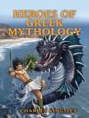 Heroes of Greek Mythology (Dover Children's Classics) - Charles Kingsley