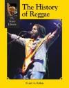 The History of Reggae - Stuart A. Kallen