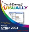 Teach Yourself Visually Office 2003 - Sherry Willard Kinkoph Gunter
