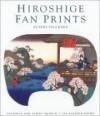 Hiroshige Fan Prints - Rupert Faulkner