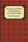 Discourse on Method & Meditations on First Philosophy - René Descartes, Elizabeth S. Haldane, Elizabeth Sanderson Haldane