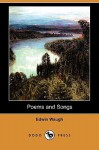 Poems and Songs (Dodo Press) - Edwin Waugh