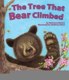 The Tree That Bear Climbed - Marianne Collins Berkes, Jean Heilprin Diehl, Cathy Morrison