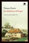 Los habitantes del bosque - Thomas Hardy, Roberto Frias