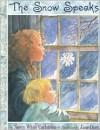The Snow Speaks - Nancy White Carlstrom