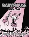 Babymouse #4: Rock Star - Jennifer L. Holm, Matthew Holm
