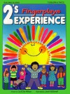 2's Experience: Fingerplays (2's Experience Series) - Liz Wilmes, Dick Wilmes, Janet McDonnell