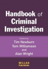 Handbook Of Criminal Investigation - Tim Newburn