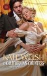 His Californian Countess (Harlequin Historical) - Kate Welsh
