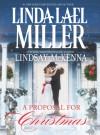 Proposal for Christmas, A: State SecretsThe Five Days of Christmas - Linda Lael Miller, Lindsay McKenna