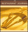 The Restaurant Journal - Whitecap Books, Whitecap Books