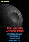 Die Grosse Zocker-Fibel - Guido Sieverling