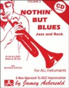 Vol. 2, Nothin' But Blues: Jazz And Rock (Book & CD Set) (Play- a-Long) - Jamey Aebersold