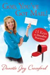 God, You've Got Mail: 15 Keys to Abundant Provision - Danette Crawford, T.D. Jakes