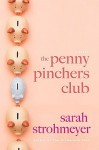The Penny Pinchers Club - Sarah Strohmeyer
