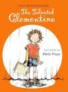The Talented Clementine - Sara Pennypacker, Marla Frazee
