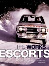 The Works Escorts 4th edition - Graham Robson