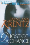Ghost of a Chance - Jayne Ann Krentz, Aasne Vigesaa