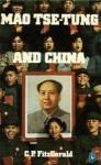Mao Tse-Tung and His China - Charles Patrick Fitzgerald