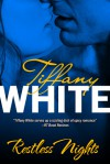 Restless Nights - Tiffany White