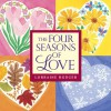The Four Seasons of Love - Lorraine Bodger