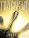 Fragment: A Novel (Audio) - Warren Fahy, Robin Atkin Downes