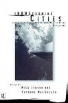 Transforming Cities: New Spatial Divisions and Social Tranformation - Nick Jewson