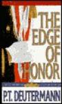 The Edge of Honor - P.T. Deutermann, J. Charles, Sandra Burr, Various