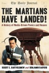 The Martians Have Landed!: A History of Media-Driven Panics and Hoaxes - Robert E. Bartholomew, Benjamin Radford