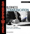 Streetwise Business Communication: Deliver Your Message with Clarity and Efficiency - Joe LoCicero