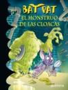 El monstruo de las cloacas - Roberto Pavanello
