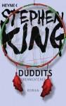 Duddits - Dreamcatcher: Roman (German Edition) - Jochen Schwarzer, Stephen King