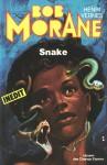 Snake (Bob Morane #152) - Henri Vernes, Antonio Paras