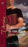Seduction By The Book (The Gypsy Inheritance) (Silhouette Desire #1673) - Linda Conrad