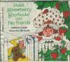 Meet Strawberry Shortcake and Her Friends - Michael J. Smollin, Strawberry Shortcake Staff