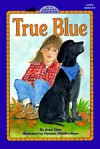 True Blue - Joan Elste, DyAnne DiSalvo-Ryan