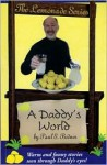 A Daddy's World - Paul S. Bodner
